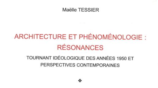 Maëlle Tessier - architecture et phénoménologie: résonances