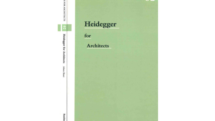 Heidegger for Architects
