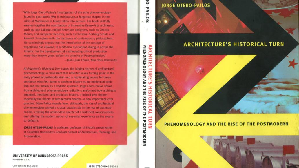 Jorge Otero Pailos - Architecture's historical turn