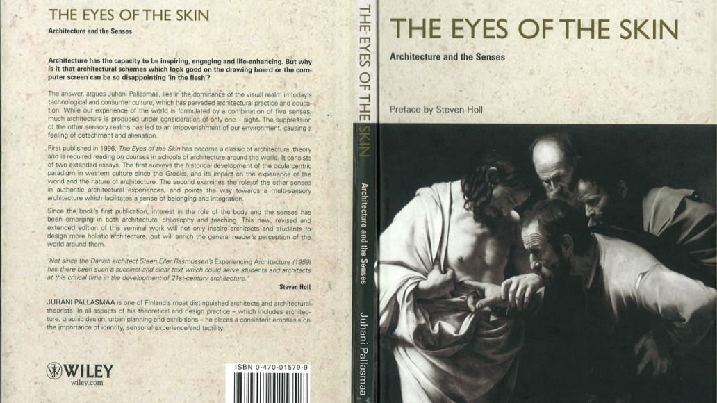 Juhani Pallasmaa - the eyes of the skin
