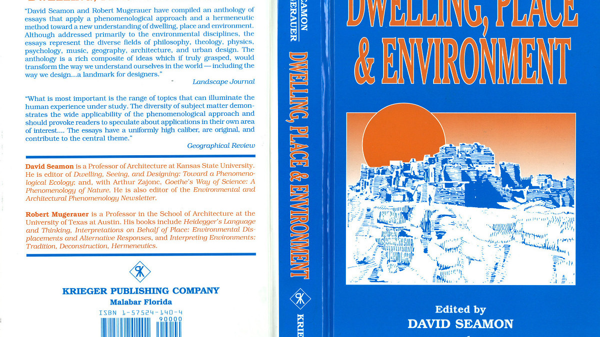 David Seamon Robert Mugerauer - dwelling, place & environment