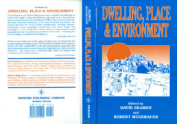 David Seamon Robert Mugerauer - dwelling, place & environment
