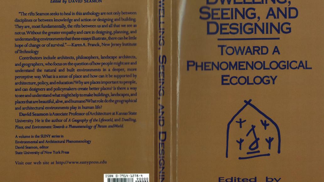 David Seamon - toward a phenomenological ecology