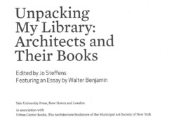 Jo Steffens - unpacking my library, architects and their books