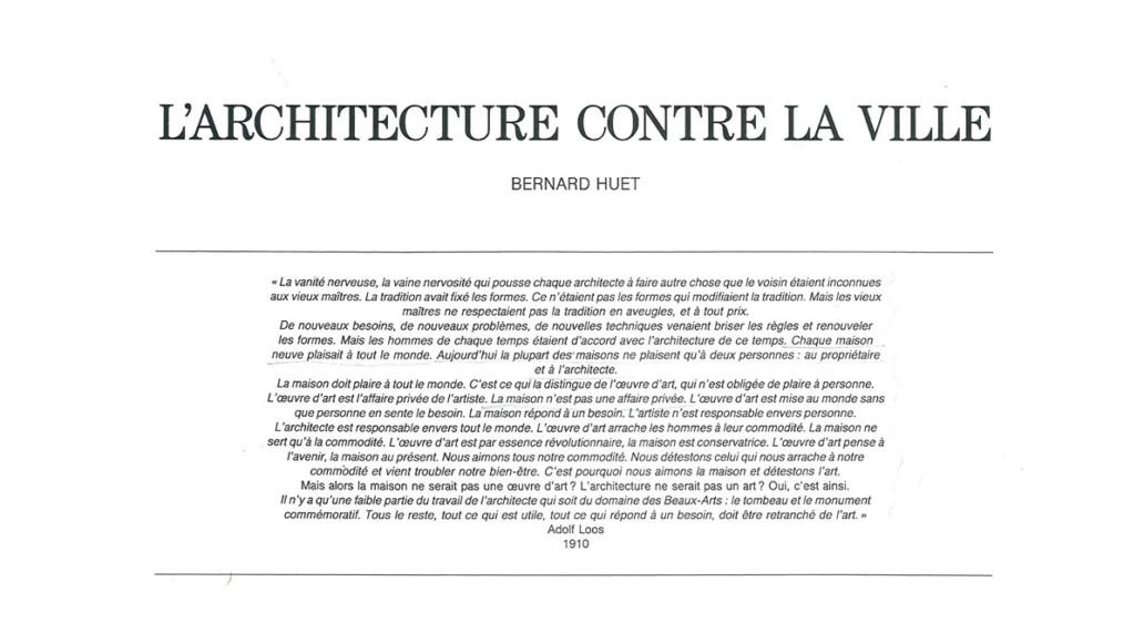 Bernard Huet - L'architecture contre la ville